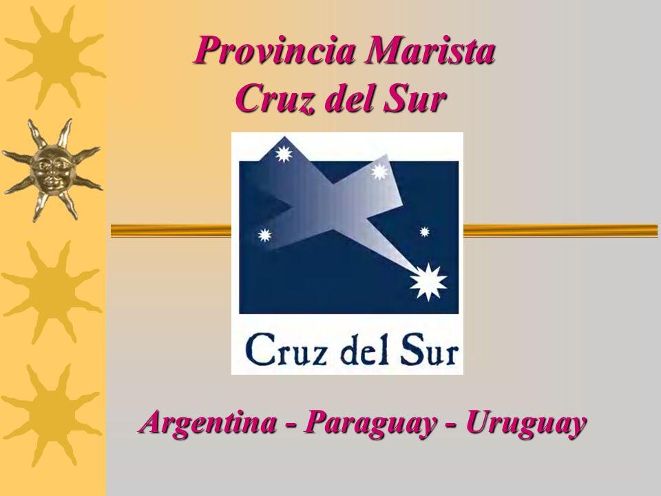 Provincia Marista Cruz del Sur Argentina - Paraguay - Uruguay