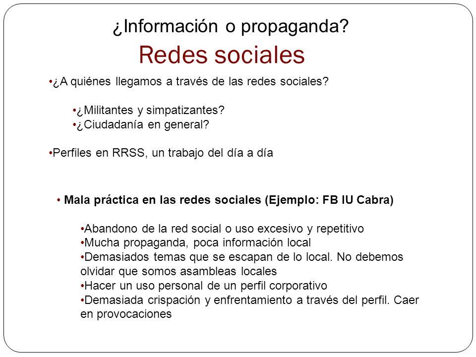¿Información o propaganda? ¿A quiénes llegamos a través de las redes sociales? ¿Militantes y simpatizantes? ¿Ciudadanía en general? Perfiles en RRSS,