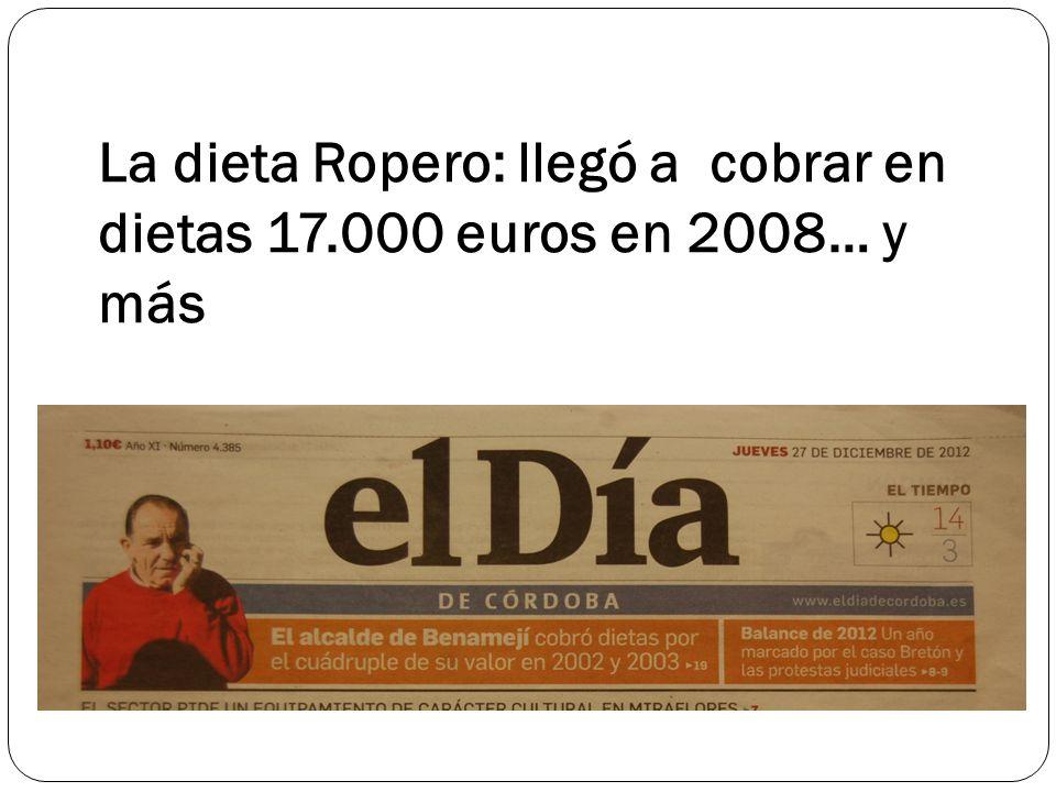 La dieta Ropero: llegó a cobrar en dietas 17.000 euros en 2008… y más