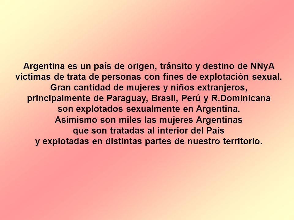 Argentina es un país de origen, tránsito y destino de NNyA víctimas de trata de personas con fines de explotación sexual. Gran cantidad de mujeres y n