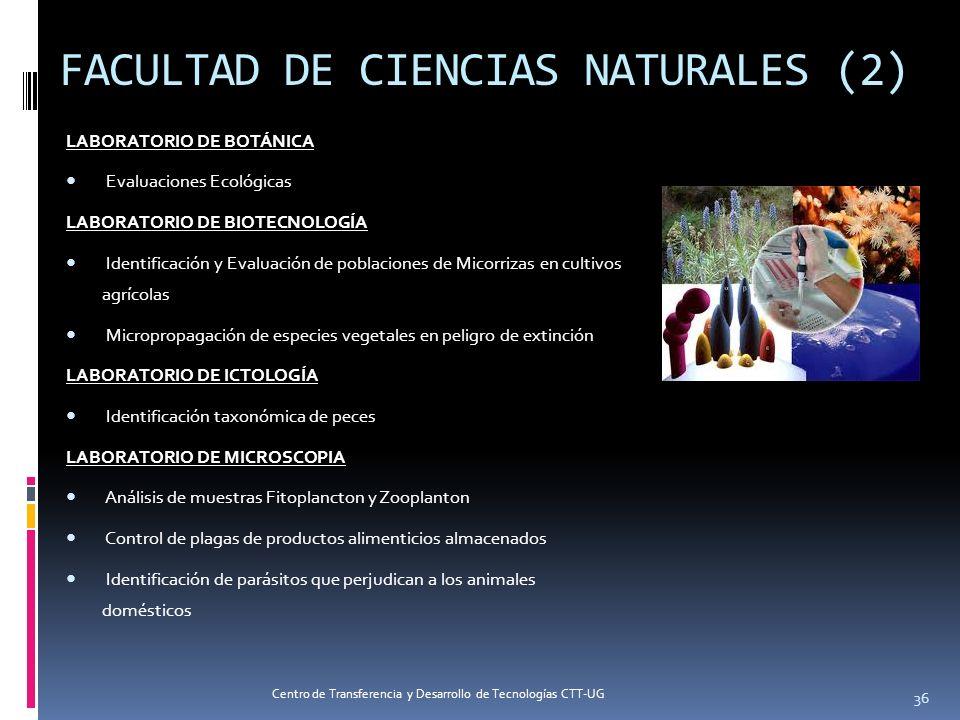FACULTAD DE CIENCIAS NATURALES (2) LABORATORIO DE BOTÁNICA Evaluaciones Ecológicas LABORATORIO DE BIOTECNOLOGÍA Identificación y Evaluación de poblaci