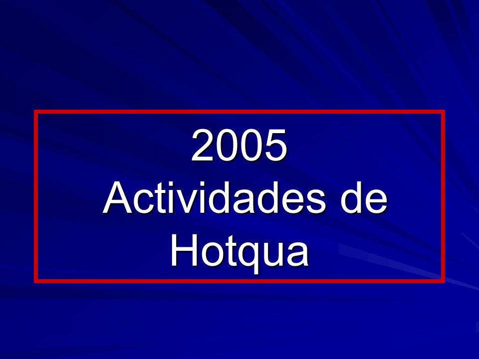 2005 Actividades de Hotqua