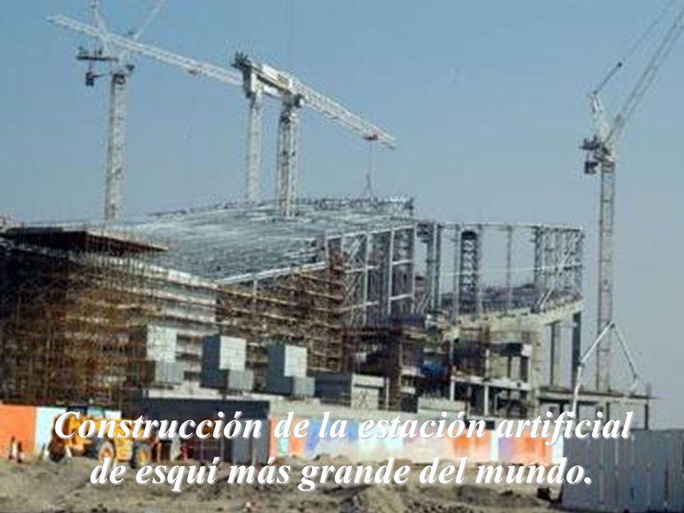 Construcción de la estación artificial de esquí más grande del mundo.