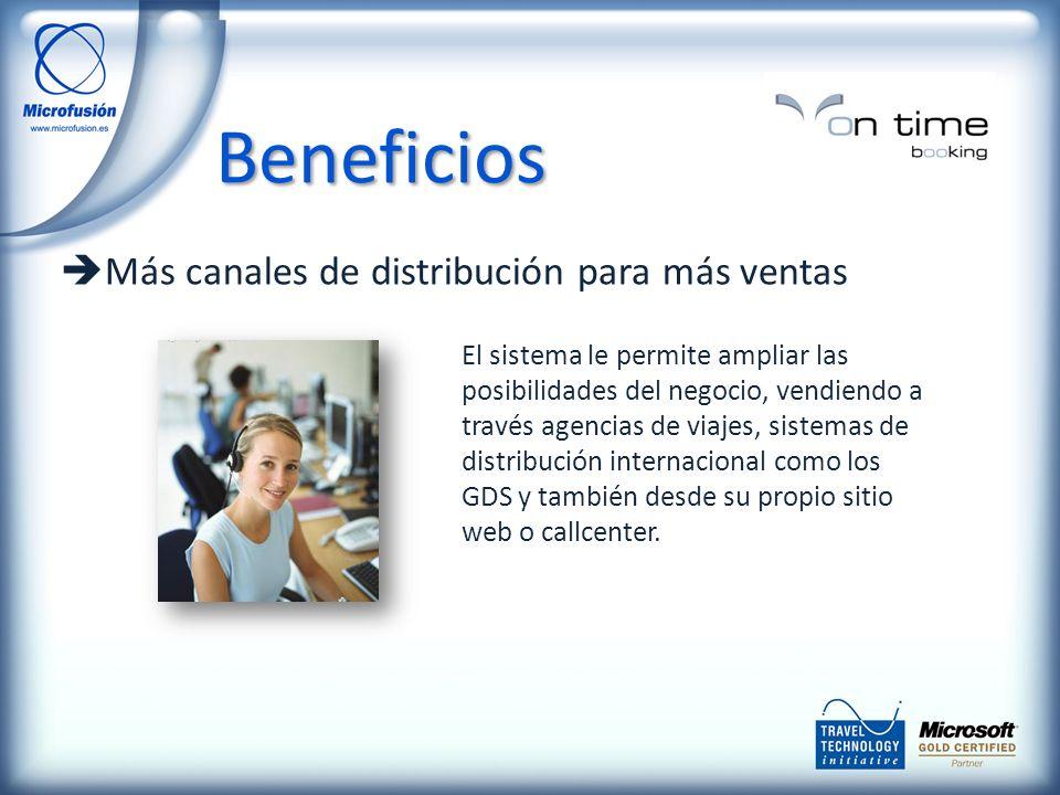 Más canales de distribución para más ventas El sistema le permite ampliar las posibilidades del negocio, vendiendo a través agencias de viajes, sistemas de distribución internacional como los GDS y también desde su propio sitio web o callcenter.