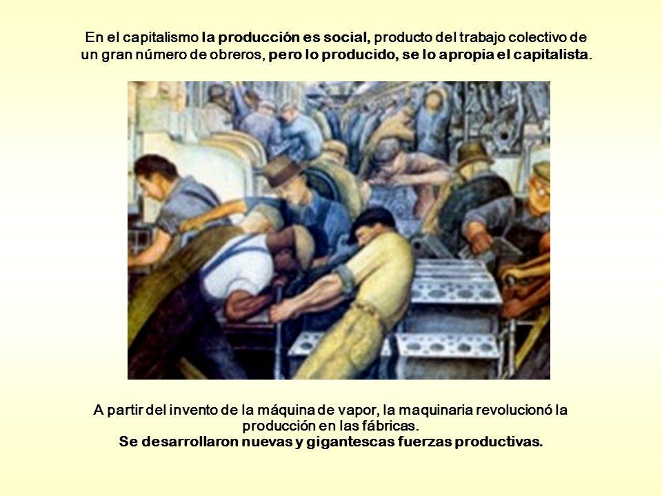 A partir del invento de la máquina de vapor, la maquinaria revolucionó la producción en las fábricas. Se desarrollaron nuevas y gigantescas fuerzas pr