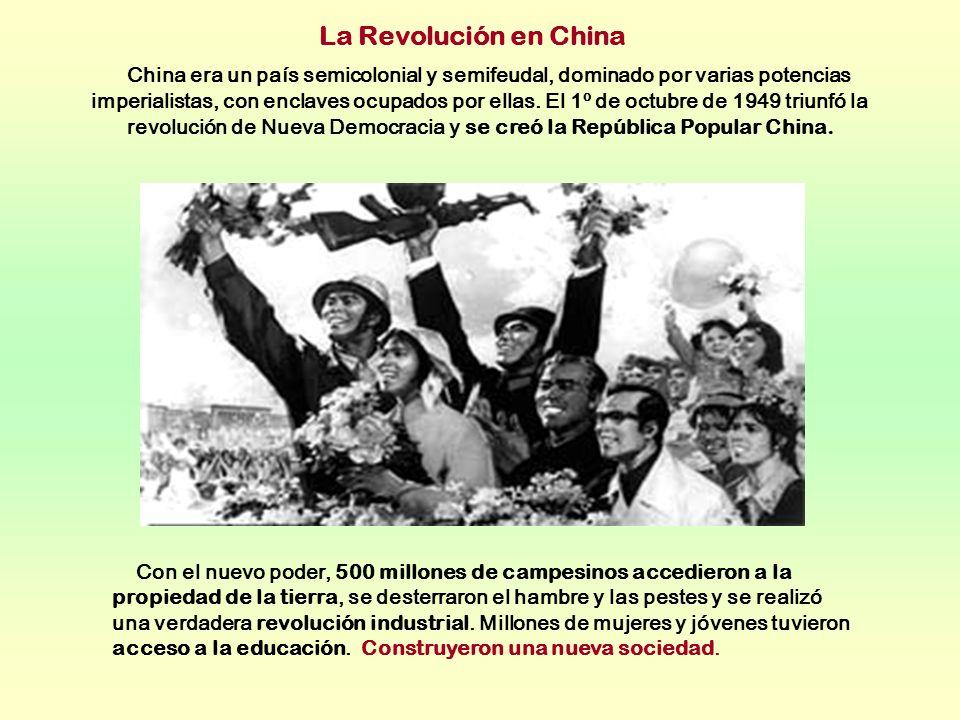 La Revolución en China China era un país semicolonial y semifeudal, dominado por varias potencias imperialistas, con enclaves ocupados por ellas. El 1
