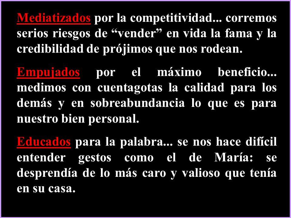 Mediatizados Mediatizados por la competitividad...