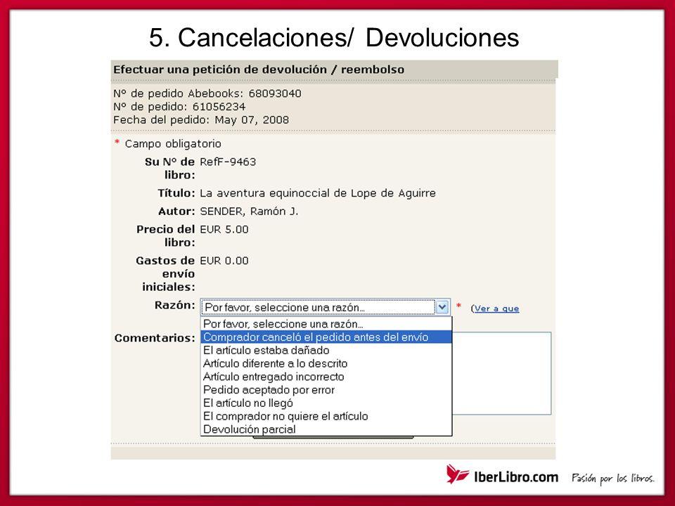5. Cancelaciones/ Devoluciones