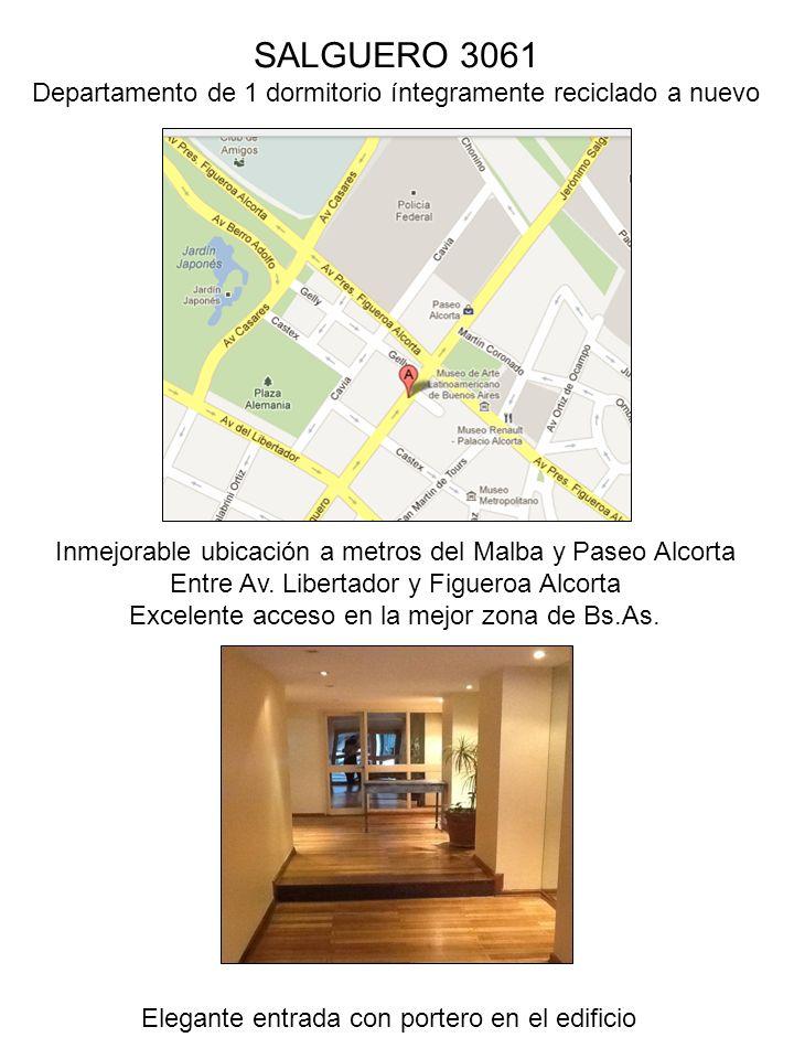 SALGUERO 3061 Departamento de 1 dormitorio íntegramente reciclado a nuevo Inmejorable ubicación a metros del Malba y Paseo Alcorta Entre Av. Libertado