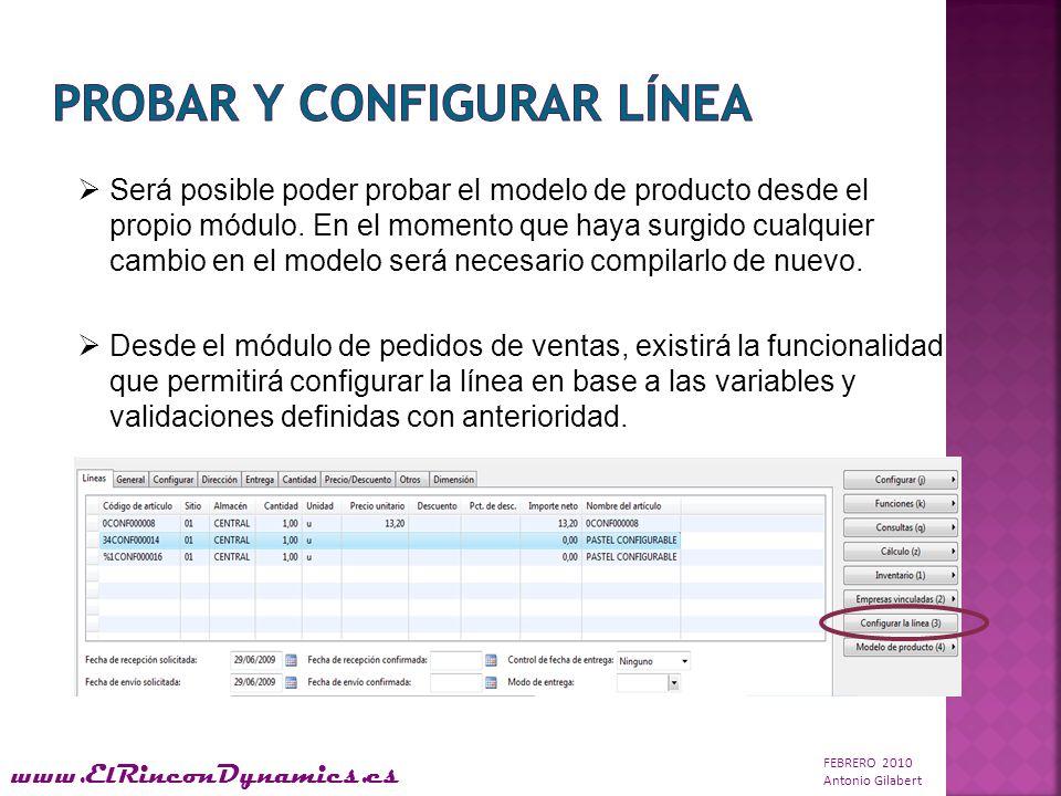 FEBRERO 2010 Antonio Gilabert www.ElRinconDynamics.es Será posible poder probar el modelo de producto desde el propio módulo.