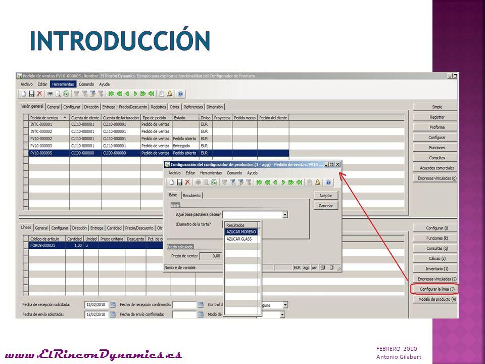 FEBRERO 2010 Antonio Gilabert www.ElRinconDynamics.es El Configurador de Productos en Microsoft Dynamics AX 2009 ofrece una configuración dinámica de artículos a partir de un pedido de ventas, pedido de compra, orden de producción, presupuesto de ventas, presupuesto de proyecto o requisito de artículo y en un conjunto de variables de creación de modelos predefinidas para cada artículo.