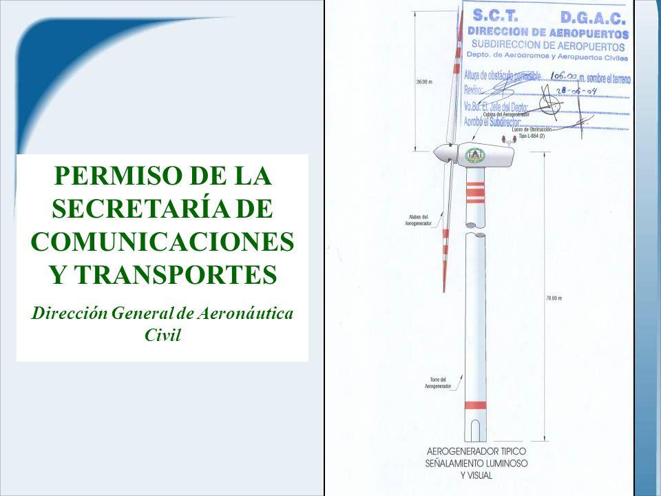 PERMISO DE LA SECRETARÍA DE COMUNICACIONES Y TRANSPORTES Dirección General de Aeronáutica Civil