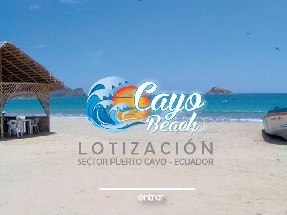 CAYO BEACH – Puerto Cayo – Manabí - Ecuador ESPECIFICACIONES: es una Lotización de 50 hectáreas, conformada por 802 terrenos desde 200m2 ó más cada uno.