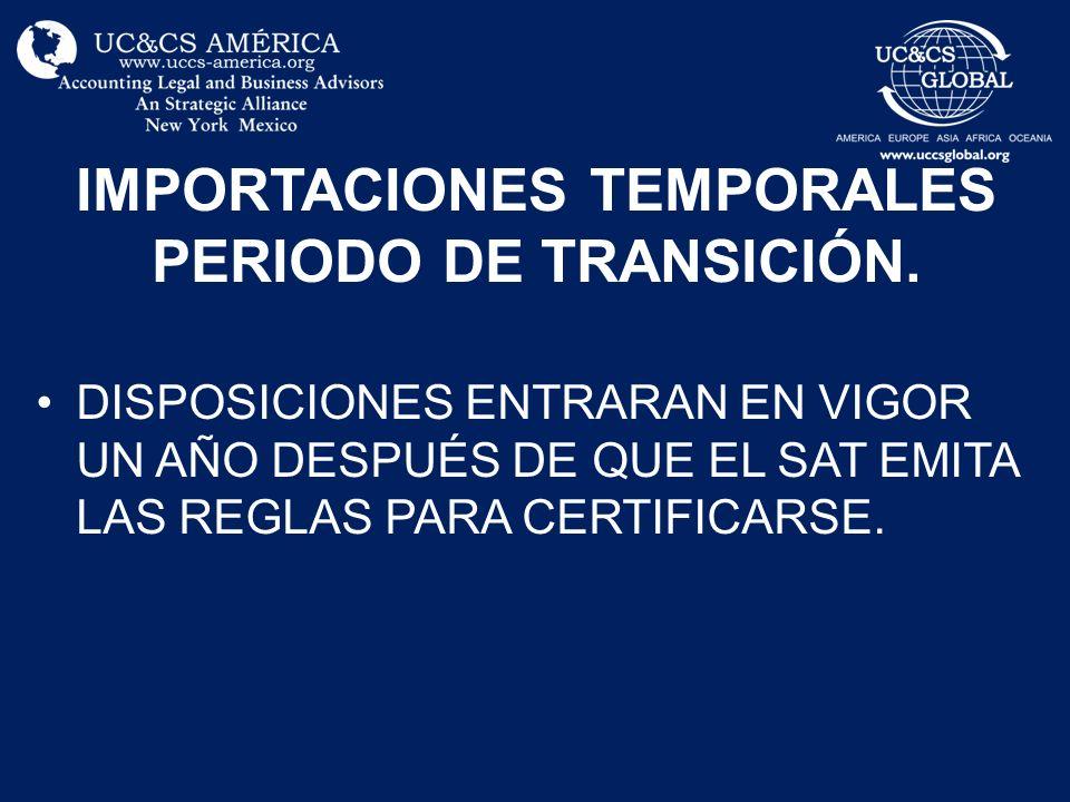 IMPORTACIONES TEMPORALES PERIODO DE TRANSICIÓN.