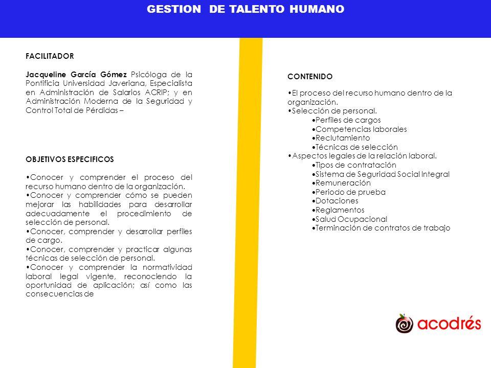 GESTION DE TALENTO HUMANO OBJETIVOS ESPECIFICOS Entender, y comprender el papel de los directivos en el área de la comercialización y las ventas en los restaurantes.