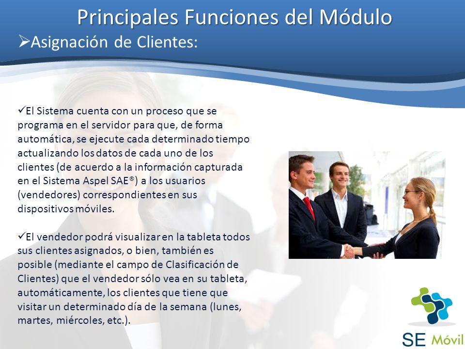Principales Funciones del Módulo Asignación de Clientes: El Sistema cuenta con un proceso que se programa en el servidor para que, de forma automática