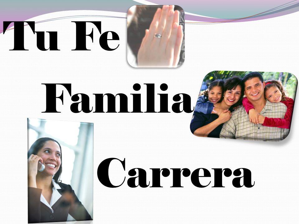Tu Fe Familia Carrera