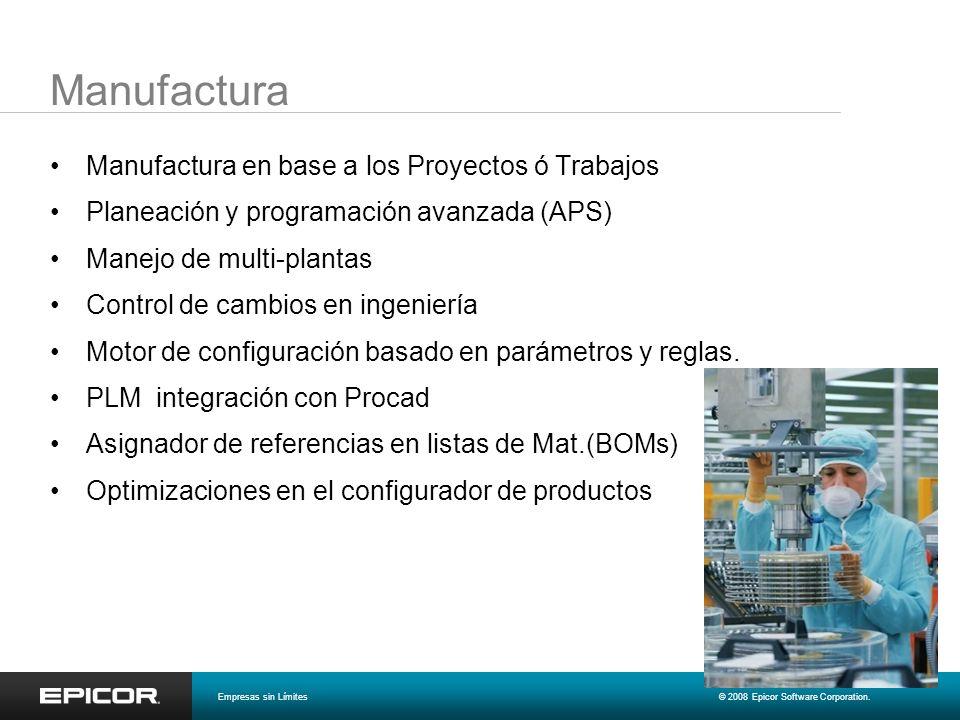 Manufactura Manufactura en base a los Proyectos ó Trabajos Planeación y programación avanzada (APS) Manejo de multi-plantas Control de cambios en inge