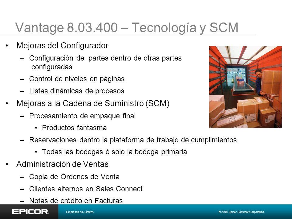 Vantage 8.03.400 – Tecnología y SCM Mejoras del Configurador –Configuración de partes dentro de otras partes configuradas –Control de niveles en págin