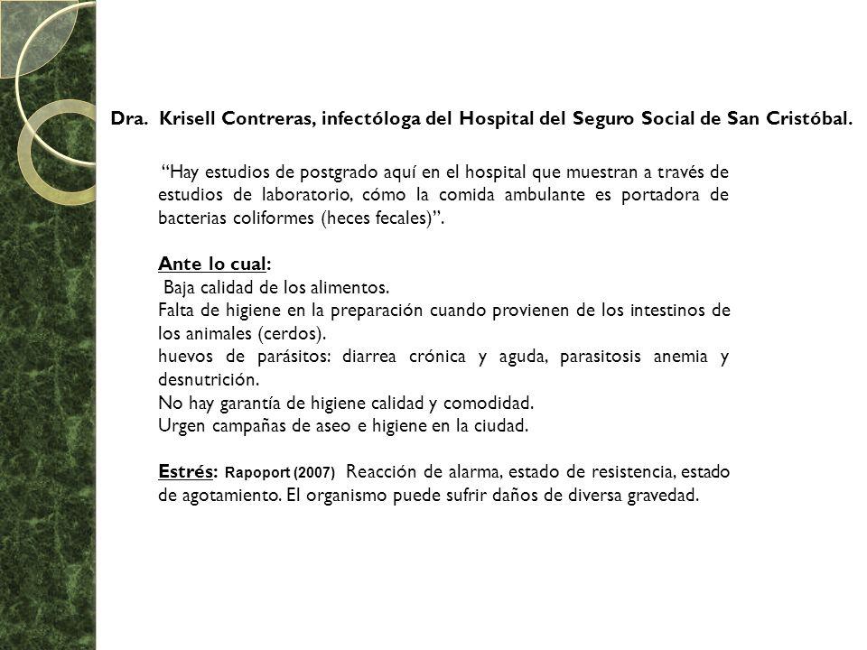 Dra. Krisell Contreras, infectóloga del Hospital del Seguro Social de San Cristóbal. Hay estudios de postgrado aquí en el hospital que muestran a trav