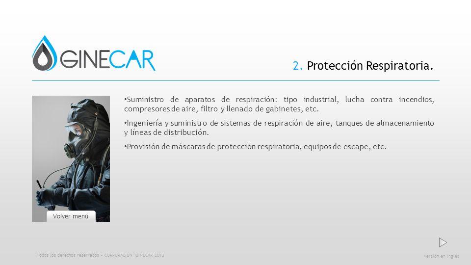 2. Protección Respiratoria. Suministro de aparatos de respiración: tipo industrial, lucha contra incendios, compresores de aire, filtro y llenado de g