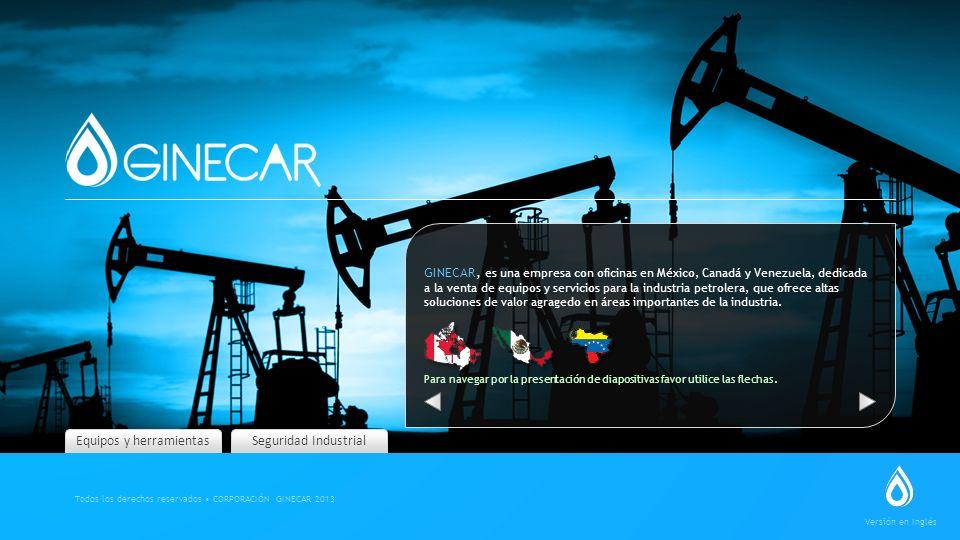 Equipos y herramientas GINECAR, es una empresa con oficinas en México, Canadá y Venezuela, dedicada a la venta de equipos y servicios para la industri