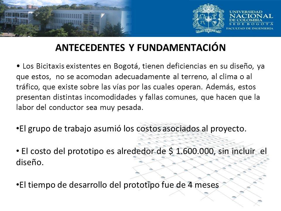 ANTECEDENTES Y FUNDAMENTACIÓN Los Bicitaxis existentes en Bogotá, tienen deficiencias en su diseño, ya que estos, no se acomodan adecuadamente al terr