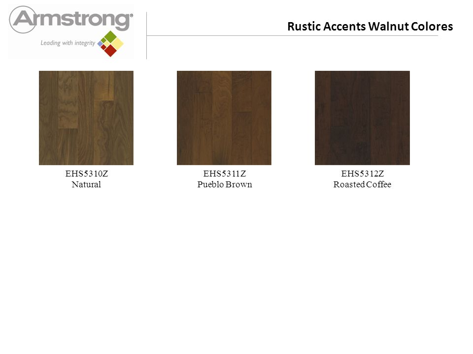 Rustic Accents Walnut Colores EHS5310Z Natural EHS5311Z Pueblo Brown EHS5312Z Roasted Coffee