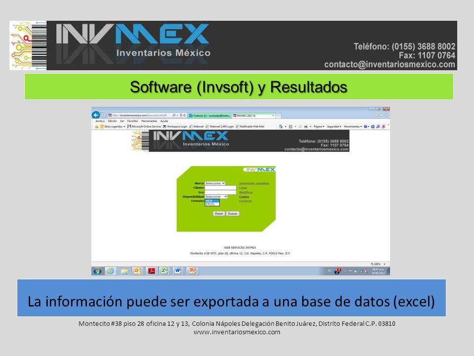 Software (Invsoft) y Resultados Montecito #38 piso 28 oficina 12 y 13, Colonia Nápoles Delegación Benito Juárez, Distrito Federal C.P. 03810 www.inven
