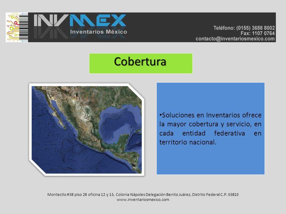 Cobertura Cobertura Soluciones en Inventarios ofrece la mayor cobertura y servicio, en cada entidad federativa en territorio nacional. Montecito #38 p
