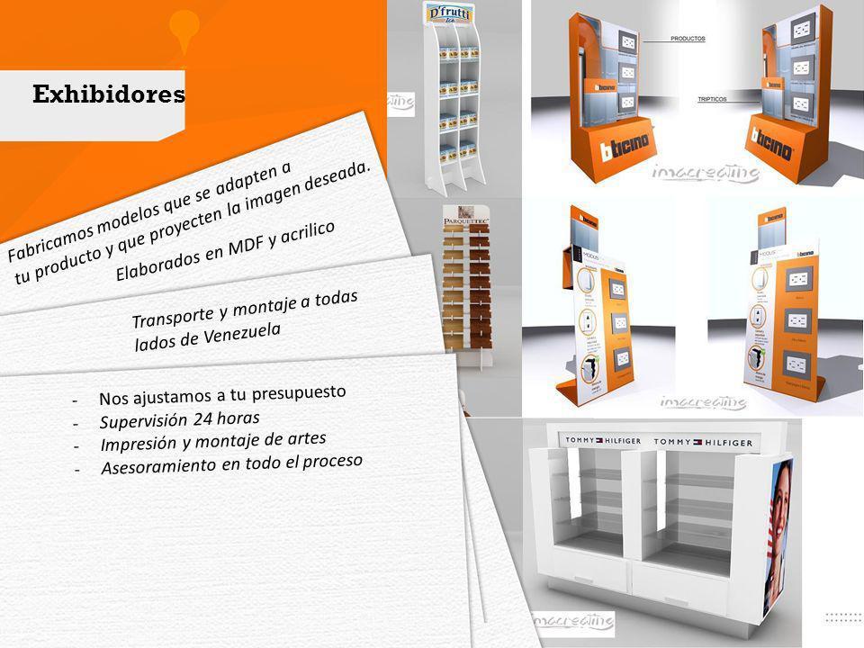 Fabricamos modelos que se adapten a tu producto y que proyecten la imagen deseada. Elaborados en MDF y acrilico Transporte y montaje a todas lados de