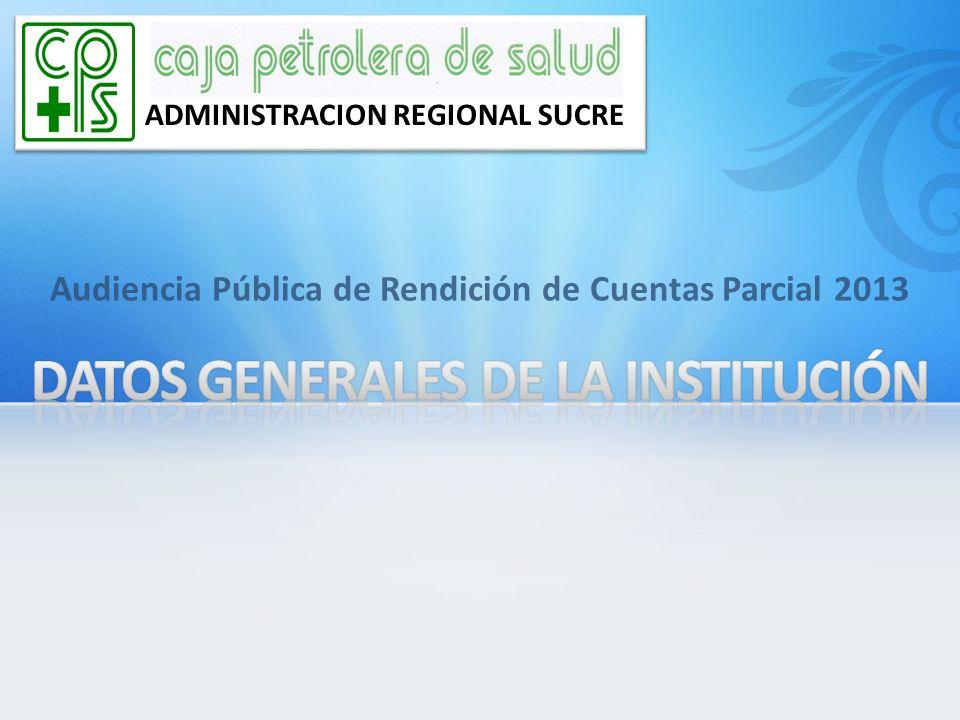 Audiencia Pública de Rendición de Cuentas Parcial 2013 ADMINISTRACION REGIONAL SUCRE