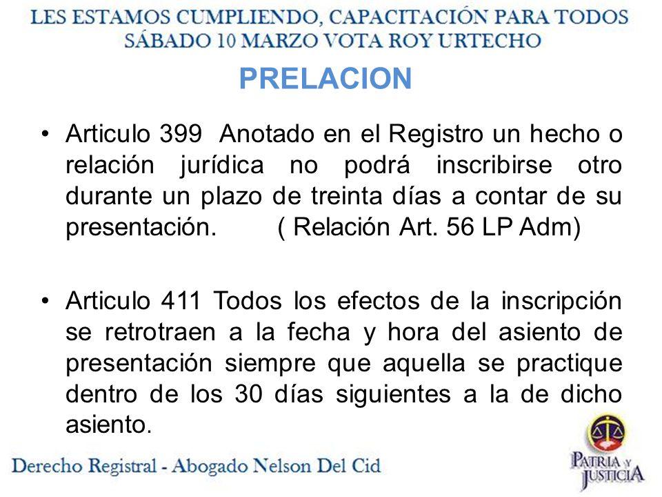 Articulo 399 Anotado en el Registro un hecho o relación jurídica no podrá inscribirse otro durante un plazo de treinta días a contar de su presentación.