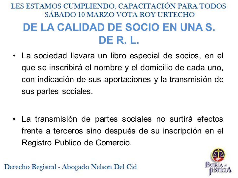 DE LA CALIDAD DE SOCIO EN UNA S.DE R. L.