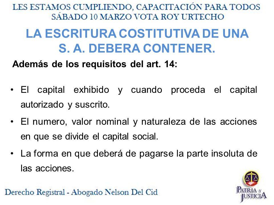 LA ESCRITURA COSTITUTIVA DE UNA S.A. DEBERA CONTENER.