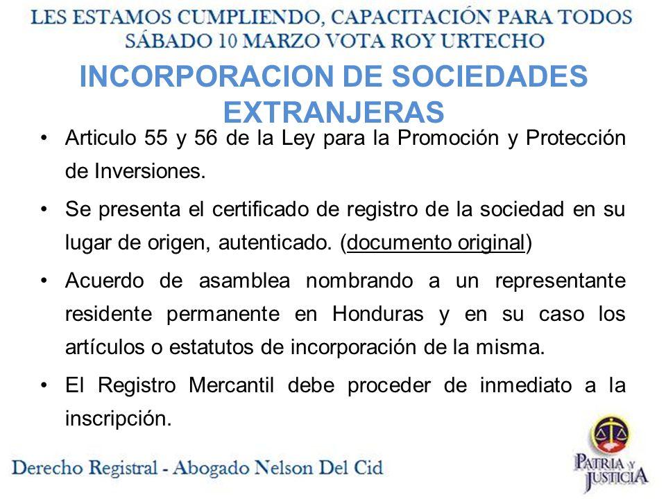 INCORPORACION DE SOCIEDADES EXTRANJERAS Articulo 55 y 56 de la Ley para la Promoción y Protección de Inversiones.
