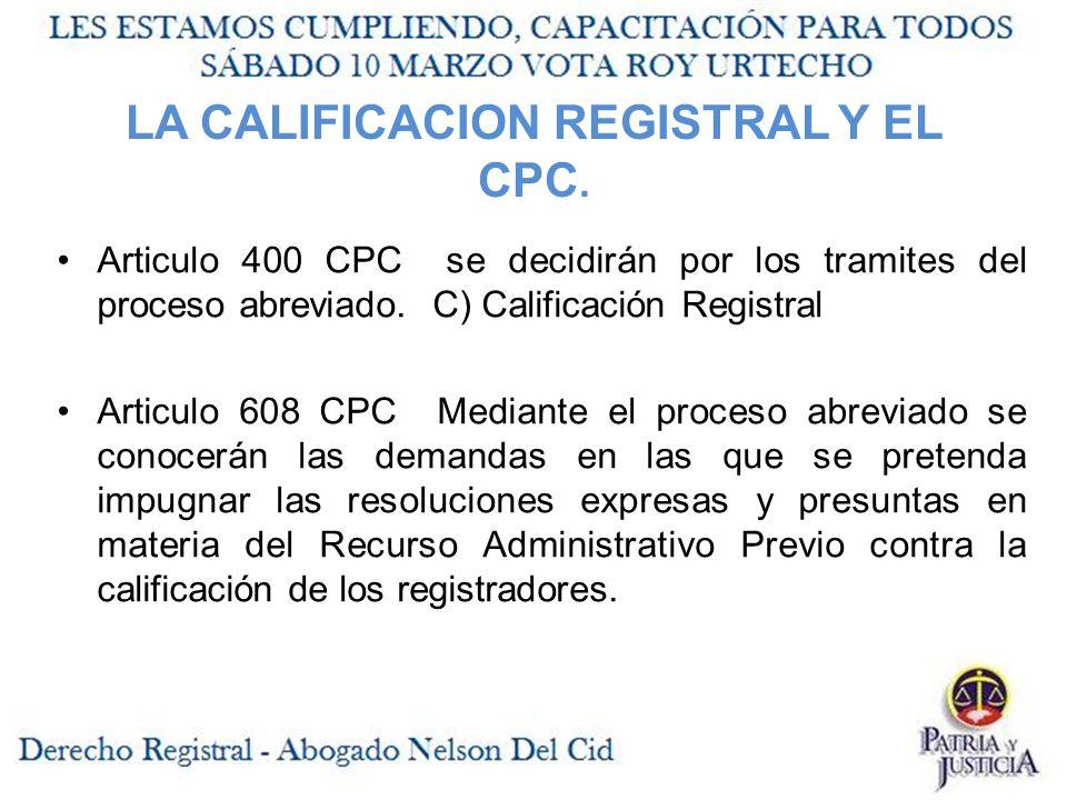 LA CALIFICACION REGISTRAL Y EL CPC.