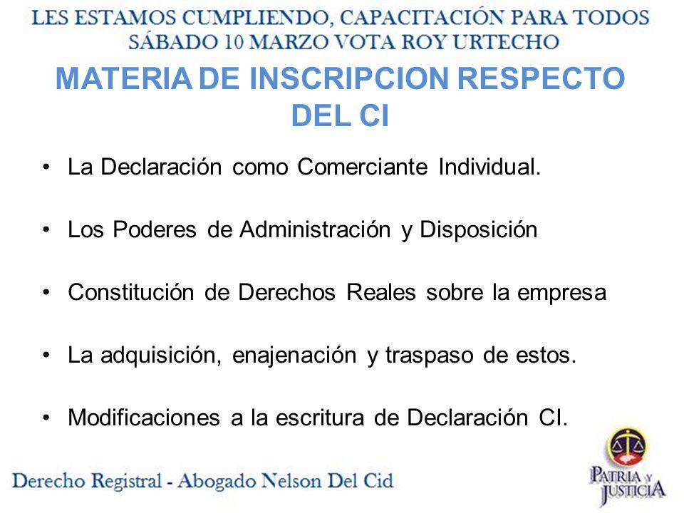 MATERIA DE INSCRIPCION RESPECTO DEL CI La Declaración como Comerciante Individual.