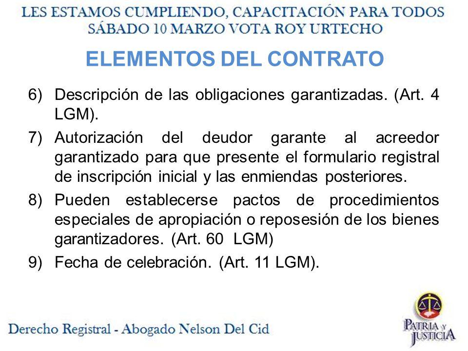 ELEMENTOS DEL CONTRATO 6)Descripción de las obligaciones garantizadas.