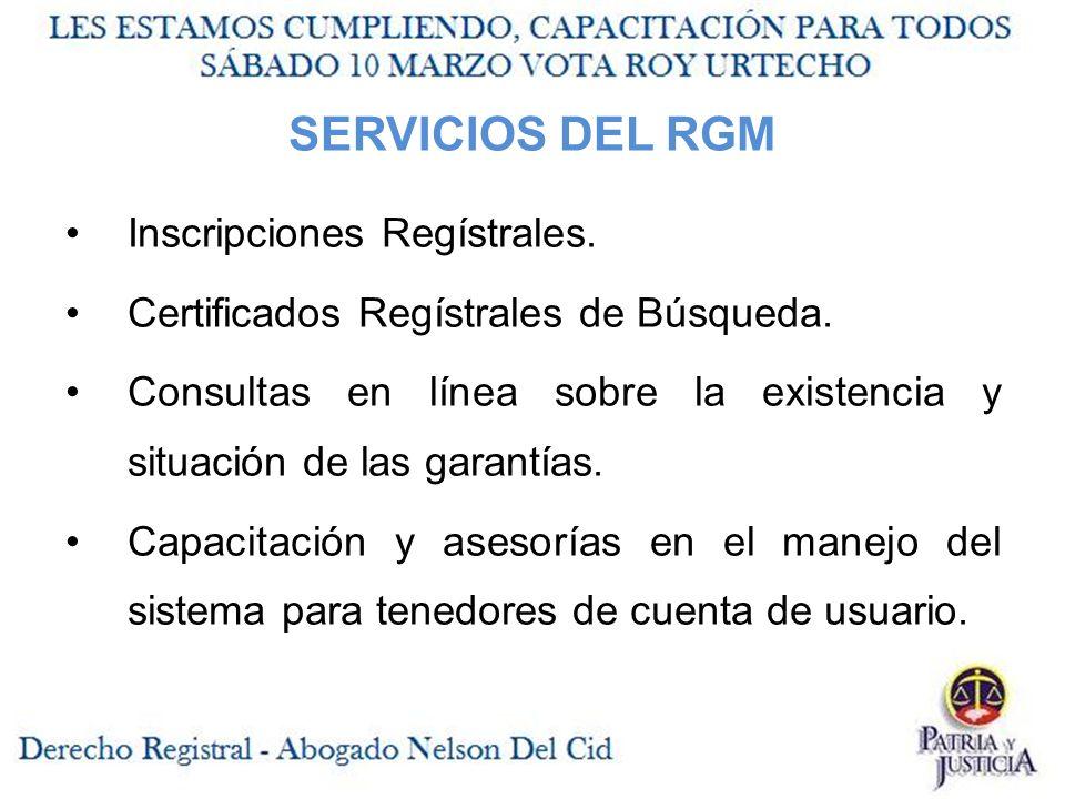 SERVICIOS DEL RGM Inscripciones Regístrales.Certificados Regístrales de Búsqueda.