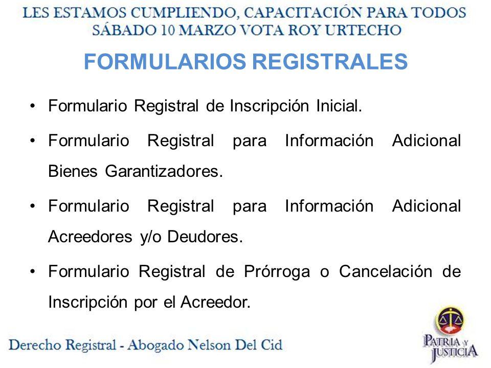 FORMULARIOS REGISTRALES Formulario Registral de Inscripción Inicial.