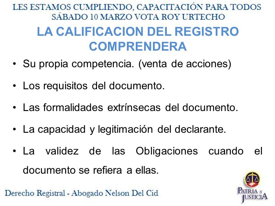 LA CALIFICACION DEL REGISTRO COMPRENDERA Su propia competencia.