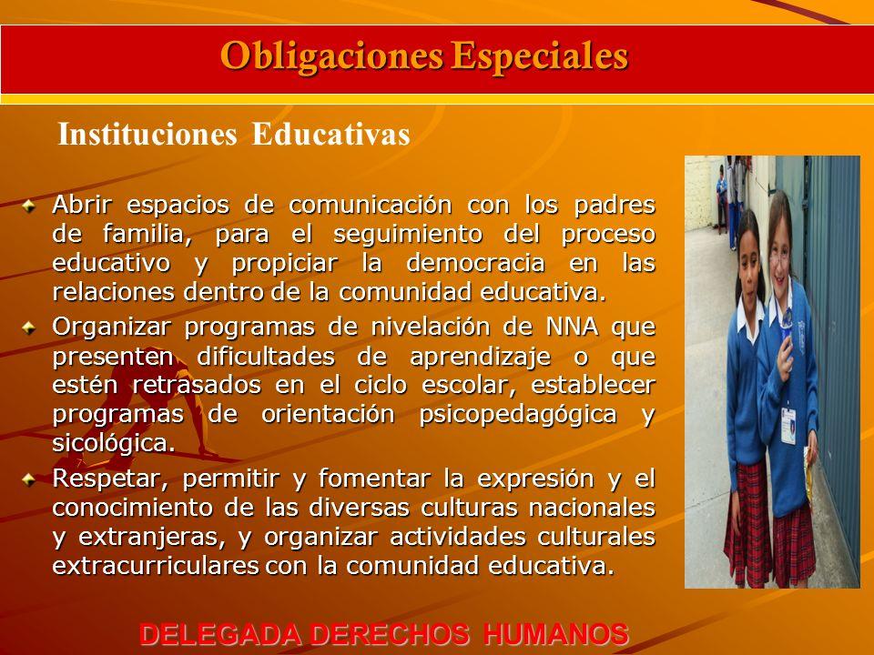 Abrir espacios de comunicaci ó n con los padres de familia, para el seguimiento del proceso educativo y propiciar la democracia en las relaciones dent