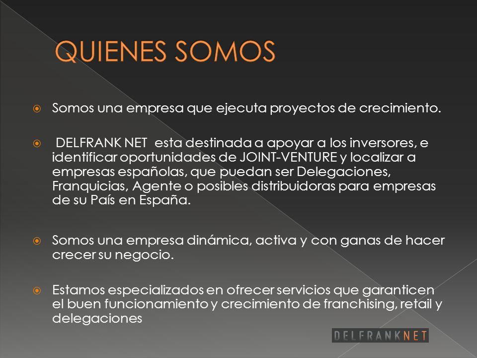 No importa el sector al cual usted pertenezca, estudiaremos su producto y buscaremos la mejor ubicación en el mercado español
