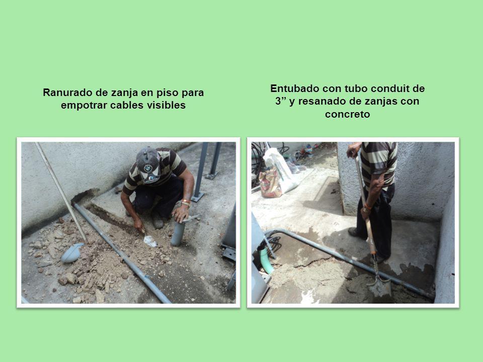 Ranurado de zanja en piso para empotrar cables visibles Entubado con tubo conduit de 3 y resanado de zanjas con concreto