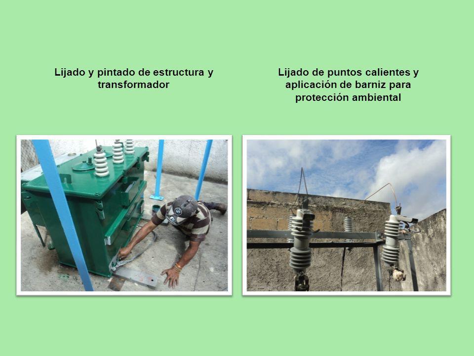 Lijado y pintado de estructura y transformador Lijado de puntos calientes y aplicación de barniz para protección ambiental