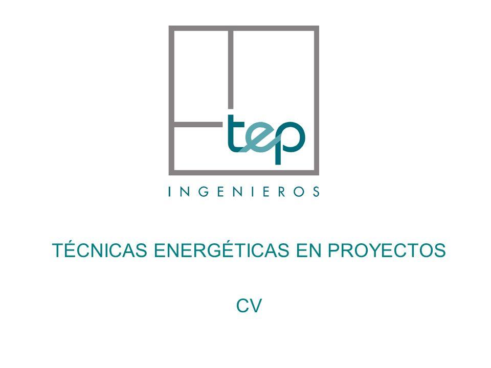 TÉCNICAS ENERGÉTICAS EN PROYECTOS CV