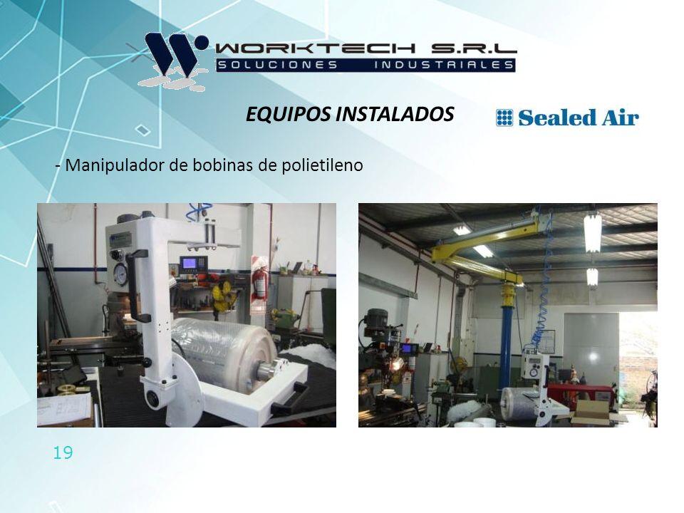 19 - Manipulador de bobinas de polietileno EQUIPOS INSTALADOS