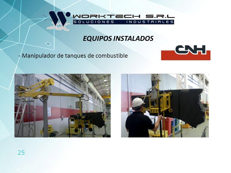 25 EQUIPOS INSTALADOS - Manipulador de tanques de combustible