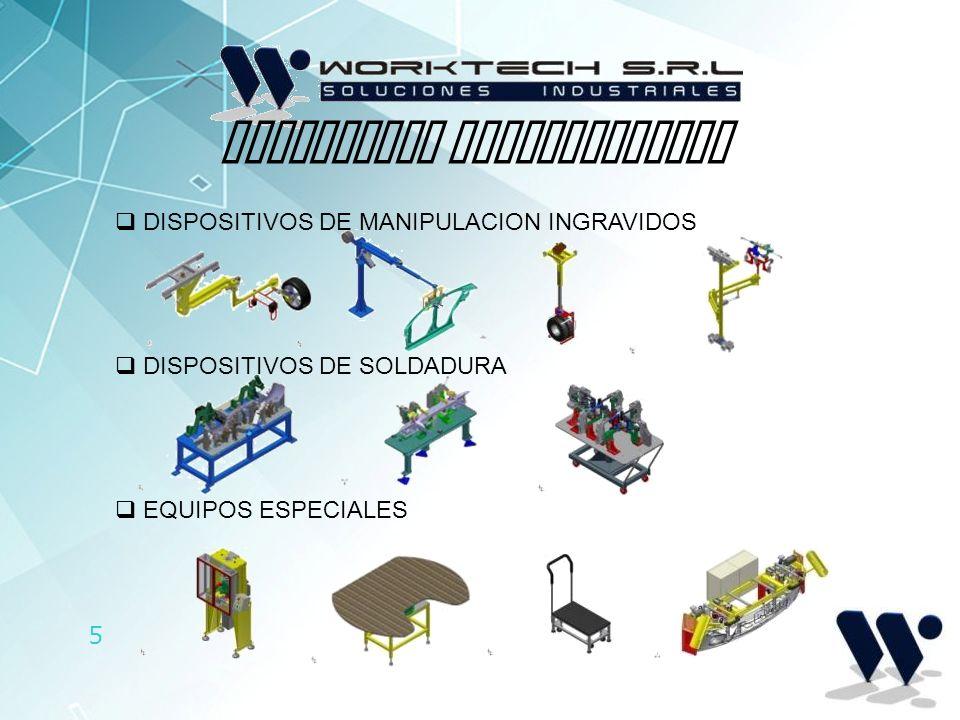 5 SOLUCIONES DESARROLLADAS DISPOSITIVOS DE MANIPULACION INGRAVIDOS DISPOSITIVOS DE SOLDADURA EQUIPOS ESPECIALES
